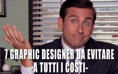 7 graphic designer da evitare -a tutti i costi-